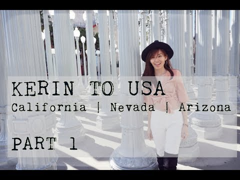 Kerin to USA; Los Angeles & Las Vegas (California | Nevada | Arizona) // Travel Vlog Part 1