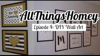 DIY Dollar Tree Wall Art - AllThingsHomey Episode 4