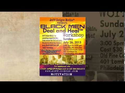 ATTN : Philadelphia!  BLACK MEN DEAL AND HEAL workshop