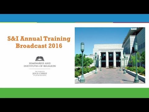S&I Annual Training Broadcast for 2016 (2016-06-14)