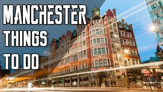 11 Things to do in Manchester | UK Travel Vlog