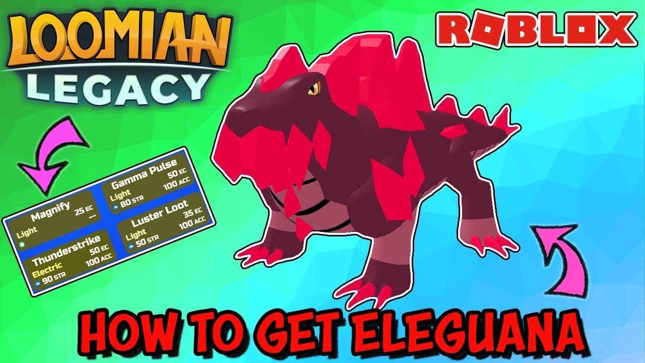How To Get Eleguana In Loomian Legacy Roblox Geklow Evolution
