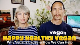Why Most Vegans Fail & How We Can Help