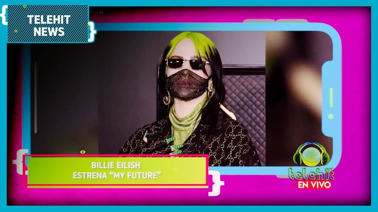 "@Billie Eilish estrena ""My Future"" | Televisa News"