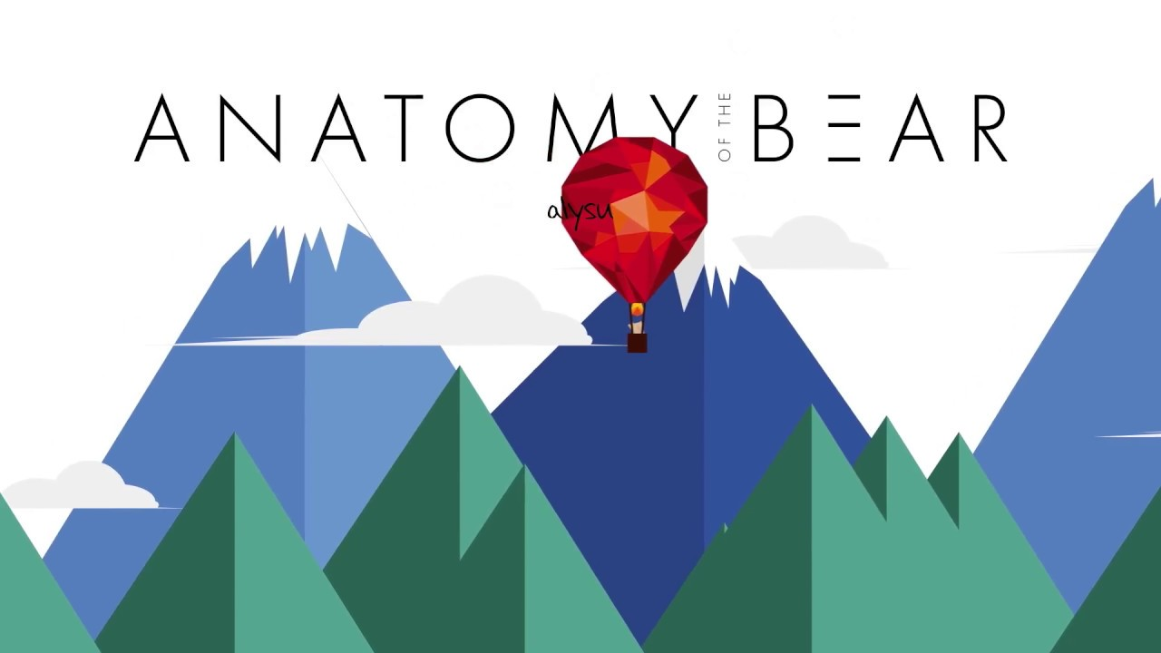 Anatomy of the Bear - Alysu 2 - YouTube