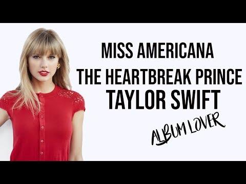 Taylor Swift – Miss Americana & The Heartbreak Prince [ Lyrics ] Album Lover