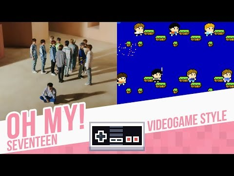 OH MY!, Seventeen - Videogame Style - 8 bits