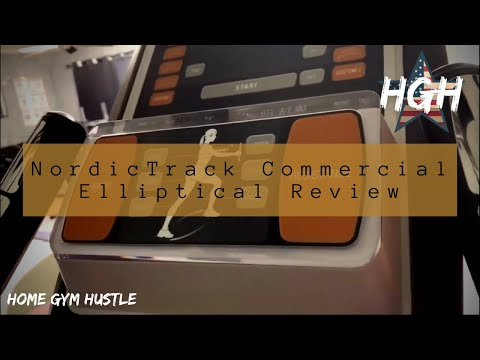 HOME GYM EQUIPMENT REVIEW - Nordic Track Commercial Elliptical