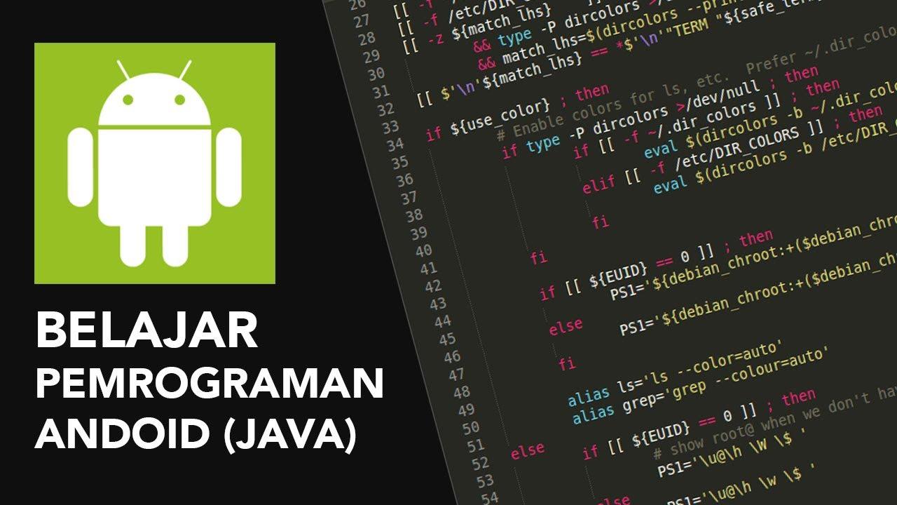 Belajar Pemrograman Android - Tutorial Membuat Aplikasi Android ...