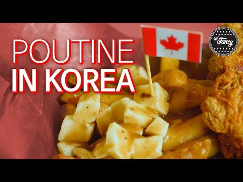 REAL Canadian Poutine in Itaewon - Seoul, South Korea!