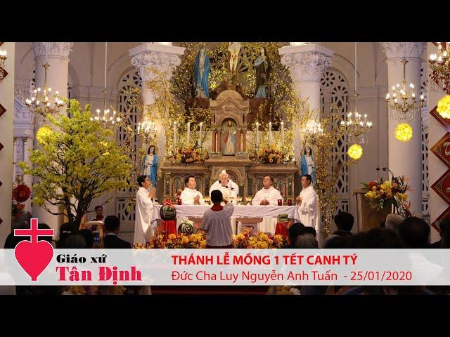 Thánh lễ Mồng 1 Tết Canh Tý - Cầu bình an cho năm mới - 25/01/2020