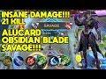 Build Tersakit Alucard 2019!!! Savage!!! 21 Kill Alucard Obsidian Blade - BadGamer