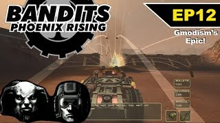 Bandits: Phoenix Rising (2002) Epic Playthrough!!! - EP 12