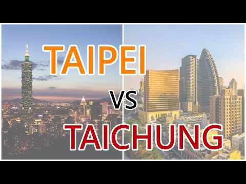 Taipei vs Taichung – City Comparison in Taiwan | Bebeben 林崇本