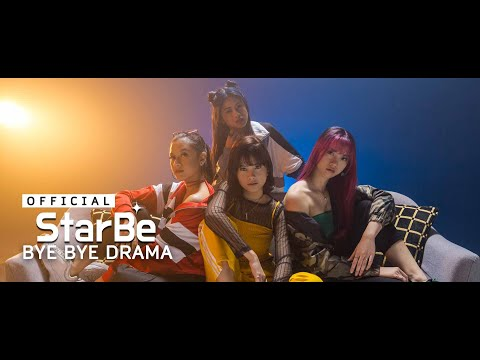 StarBe - Bye Bye Drama | Official Music Video
