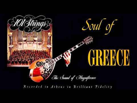 101 STRINGS ORCHESTRA Soul Of Greece - AHARISTI (Vassilis Tsitsanis)