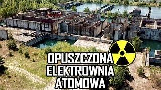 POLSKI CZARNOBYL OPUSZCZONA ELEKTROWNIA ATOMOWA ŻARNOWIEC - Urbex History