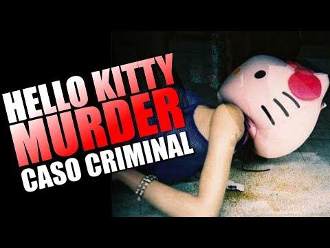 HELLO KITTY MURDER - CASO REAL