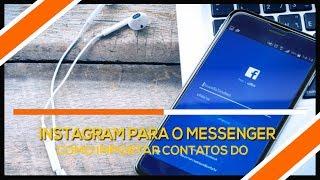 Como importar contatos do Instagram para o Facebook Messenger