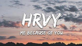 HRVY - Me Because Of You (Lyrics)