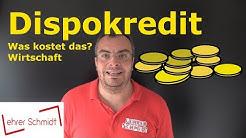 Dispokredit - Was kostet das? Was ist das? | Wirtschaft | Lehrerschmidt