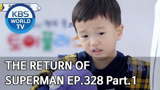 The Return of Superman | 슈퍼맨이 돌아왔다 - Ep.328 Part. 1 [ENG/2020.05.10]