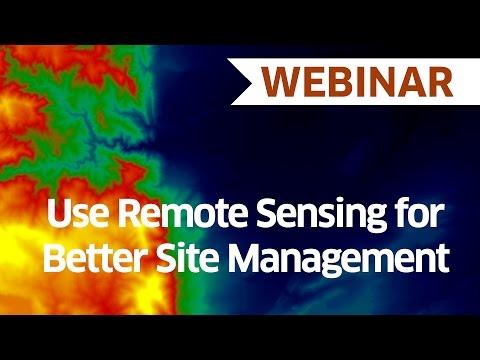 Use Remote Sensing for Better Site Management | Webinar