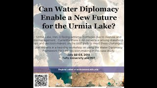 Water Diplomacy Workshop for Urmia Lake July 02-03, 2015 # Part 2