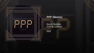 Ppp   Kevin Roldán Ft Zion & Lennox