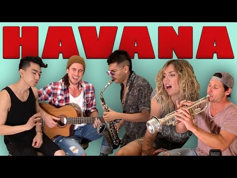 Havana - Walk off the Earth (Ft. Jocelyn Alice, KRNFX, Sexy Sax Man) Camila Cabello Cover