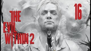 The Evil Within 2 | En Español | Capítulo 16