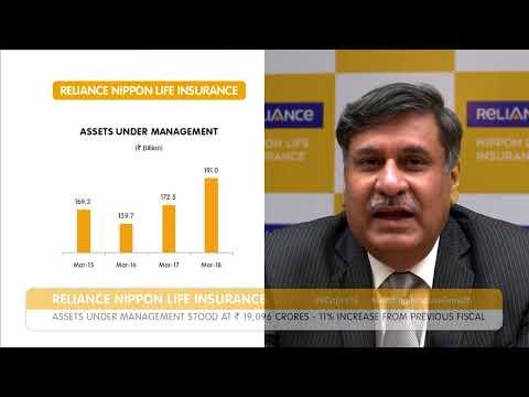 Ashish Vohra, ED & CEO, Reliance Nippon Life Insurance, sharing key highlights of FY18 performance