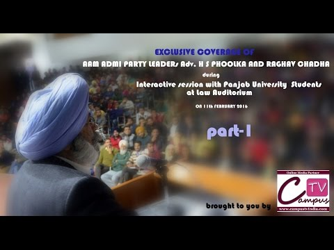 Interactive Session with AAP leaders H.S. Phoolka and Raghav Chadha @PU Chd PART-1