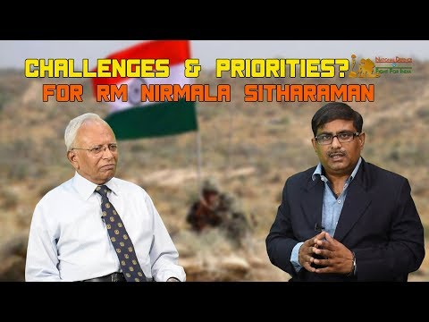 Challenges & Priorities For Defence Minister Nirmala Sitharaman