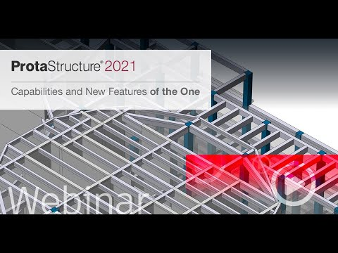 ProtaStructure 2021 Capabilities and New Features
