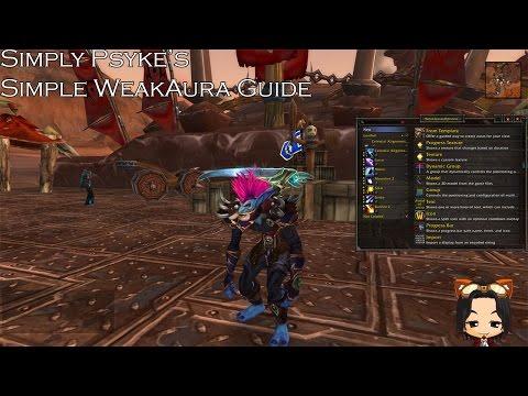 Basic Weak Aura Tutorial | World of Warcraft Legion