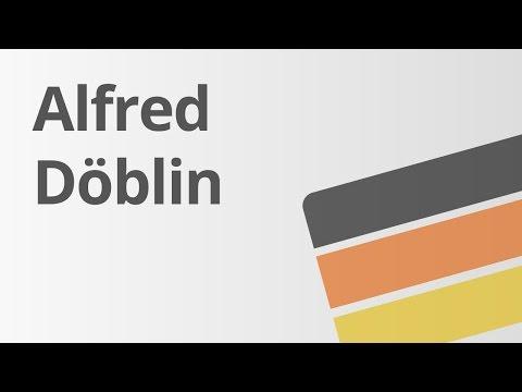 Alfred Döblin – Leben und Werk | Deutsch | Literatur