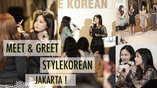 MEET & GREET ELIN x STYLEKOREAN di JAKARTA!