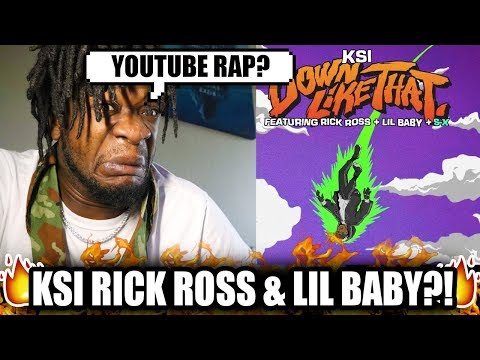 KSI – Down Like That (feat. Rick Ross, Lil Baby & S-X) REACTION!