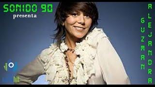 Mix exitos de Alejandra Guzman (11 de sus mejores canciones de SONIDO 90)
