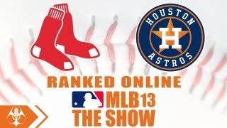 MLB 13 The Show Online Ranked - Boston Red Sox vs. Houston Astros