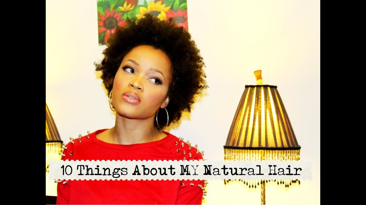 10 Things I've Learned About MY 4C Natural Hair!