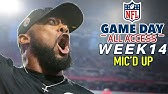 """NFL Week 14 Mic'd Up, """"Sitting in my hotel room I wanted to draft your a**!""""   Game Day All Access"""