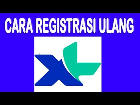 Cara registrasi ulang kartu xl (maaf kami potong videonya) - FuLgens arifin