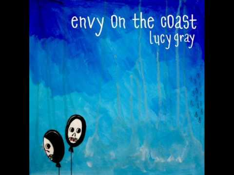 Envy on the coast -tell them that she`s not scared