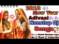 Download New Year Nonstop Adivasi Dj Songs MP3 song and Music Video