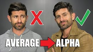 How to go from Average to ALPHA! (6 Simple Steps)
