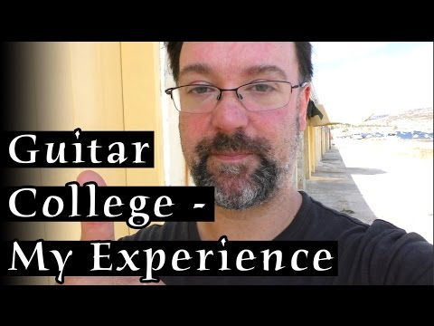 Should I Go To A Guitar College Or University - My experiences