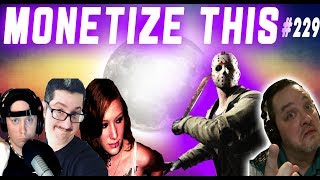 MONETIZE THIS ! #229 - Friday The 13th FULL Micro MOON ! - Drews Fate