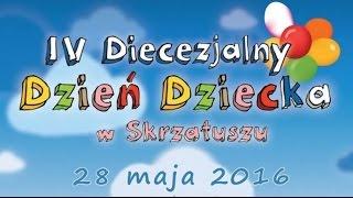 Skrzatusz Dzieci 2016 - Kazanie - Diecezjalny Dzień Dziecka